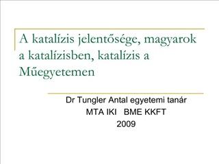 A katal zis jelentos ge, magyarok a katal zisben, katal zis a Muegyetemen