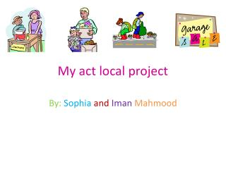 My act local project