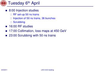Tuesday 6 th  April