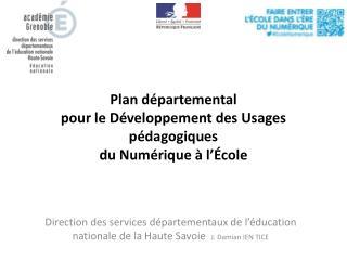 Plan départemental pour le Développement des Usages pédagogiques  du Numérique à l'École