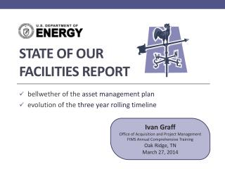 State of OUR  facilities Report