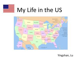 My Life in the US
