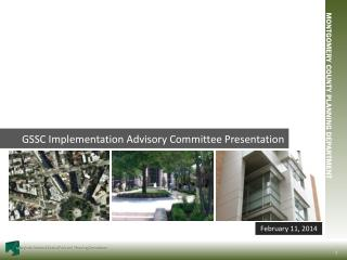 GSSC Implementation Advisory Committee Presentation