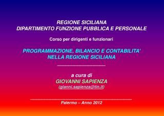 REGIONE SICILIANA  DIPARTIMENTO FUNZIONE PUBBLICA E PERSONALE Corso  per  dirigenti e funzionari