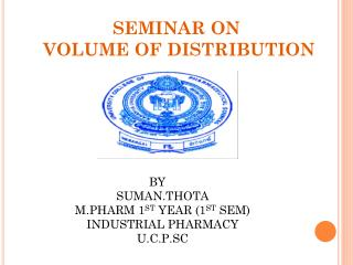 SEMINAR ON  VOLUME OF DISTRIBUTION