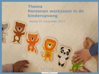 Thema Personen werkzaam in de kinderopvang