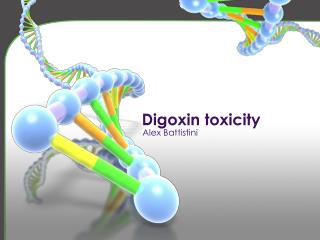 Digoxin toxicity