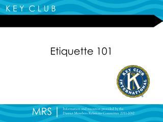 Etiquette 101
