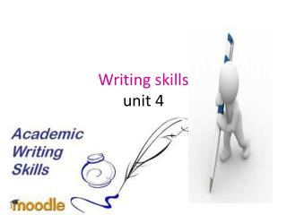 Writing skills unit 4