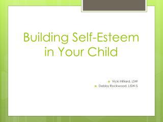 Building Self-Esteem in Your Child