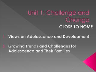 Unit 1: Challenge and Change