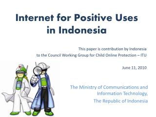 Internet for Positive Uses  in Indonesia