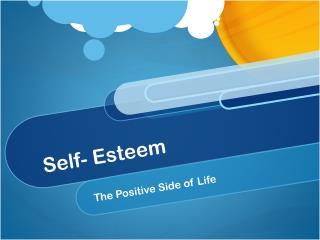 Self- Esteem