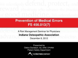 Prevention of Medical Errors  FS 456.013(7)