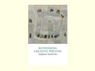 Rethinking Creative Writing