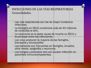 INFECCIONES DE LAS VÍAS  RESPIRATORIAS Generalidades.