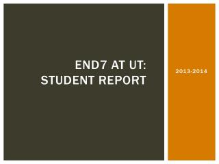 END7 AT UT: Student Report