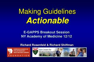 Making Guidelines Actionable