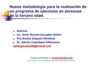 Nueva metodolog a para la realizaci n de un programa de ejercicios en personas de la tercera edad.
