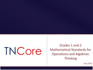 Grades 1 and 2 Mathematical Standards for Operations and Algebraic Thinking