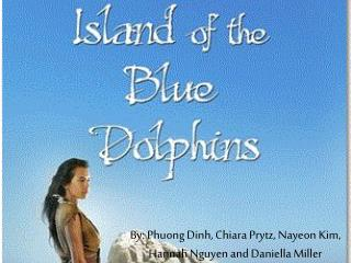 By: Phuong Dinh, Chiara Prytz,  Nayeon  Kim, Hannah Nguyen and Daniella Miller