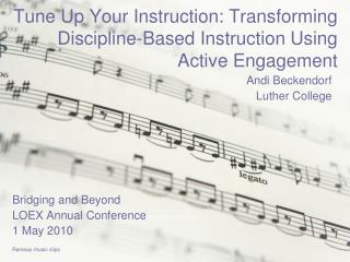 Tune Up Your Instruction: Transforming Discipline-Based Instruction Using Active Engagement