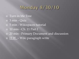 Monday 8/30/10