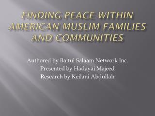 Finding Peace Within American Muslim Families and Communities