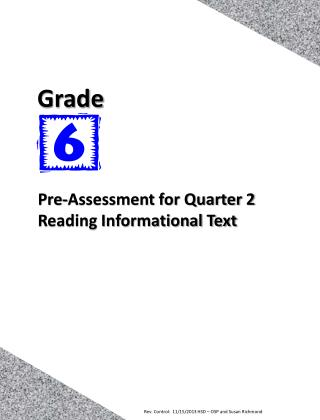 Pre-Assessment for Quarter 2 Reading Informational Text