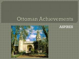 Ottoman Achievements