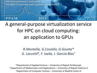 A general- purpose virtualization  service for HPC on  cloud computing : an  application  to  GPUs
