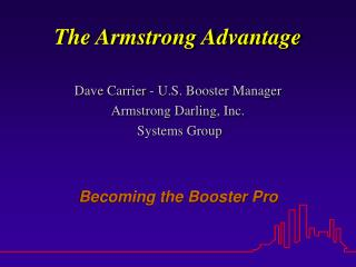 The Armstrong Advantage
