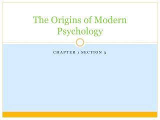 The Origins of Modern Psychology