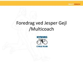 Foredrag ved Jesper Gejl