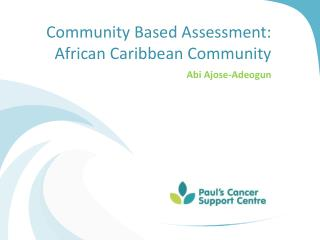 Community Based Assessment: African Caribbean Community