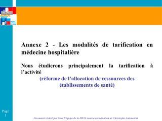 Annexe 2  -  Les modalit�s de tarification en m�decine hospitali�re
