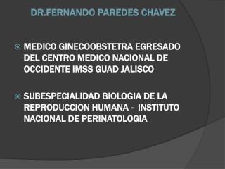 DR.FERNANDO PAREDES CHAVEZ