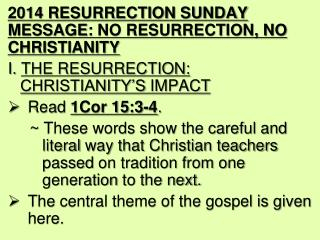 2014 RESURRECTION SUNDAY MESSAGE:  NO RESURRECTION, NO CHRISTIANITY