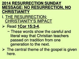 2014 RESURRECTION SUNDAY MESSAGE:  NO RESURRECTION, NO CHRISTIANITY