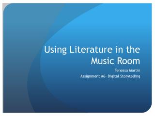 Using Literature in the Music Room