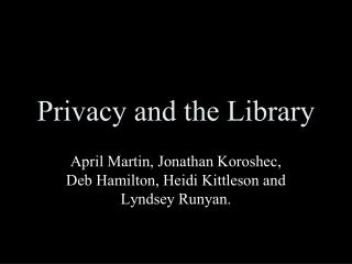 Privacy and the Library
