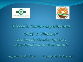 "Dirección Campo Experimental ""J. V. Villarino"""