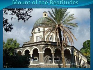 Mount of the Beatitudes Built by Order of St. Francis