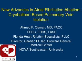 New Advances in Atrial Fibrillation Ablation:  Cryoballoon-Based Pulmonary Vein Isolation