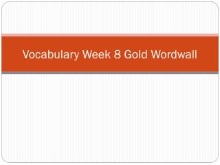 Vocabulary Week 8  Gold  Wordwall