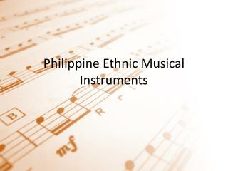 Philippine Ethnic Musical Instruments