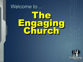 The  Engaging  Church
