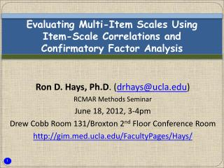 Evaluating Multi-Item Scales Using  Item-Scale Correlations and  Confirmatory Factor Analysis