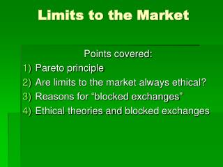 Limits to the Market