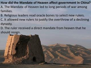 How did the Mandate of Heaven affect government in China?